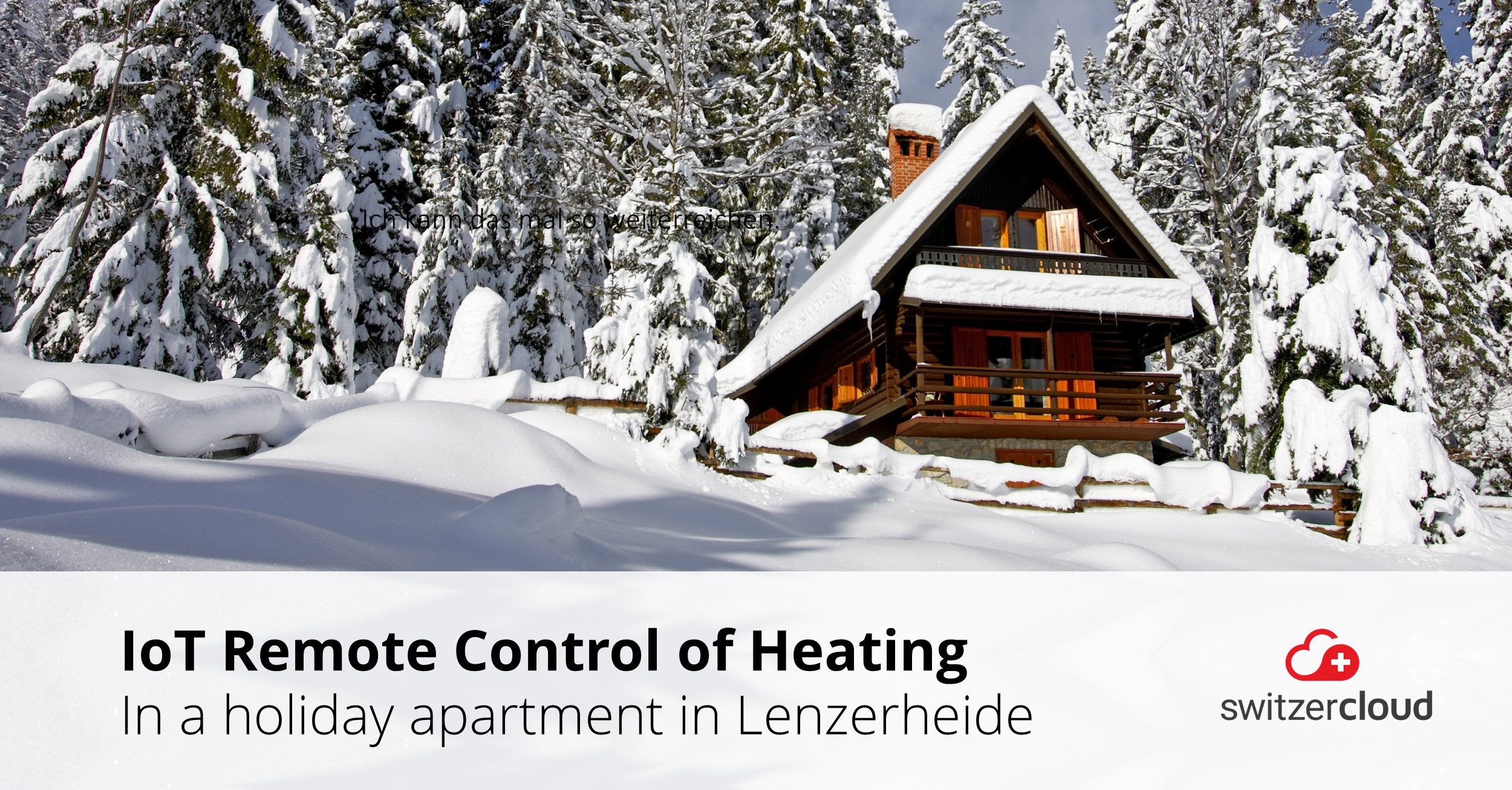 Remote Heating Control in Lenzerheide
